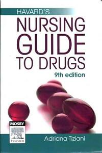 NEW Havard's Nursing Guide to Drugs By Adrianna P. Tiziani Paperback