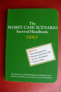 THE WORST-CASE SCENARIO Survival Handbook ; GOLF