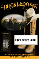 BUCKLEDOWN Hot Country Band Available for your event!