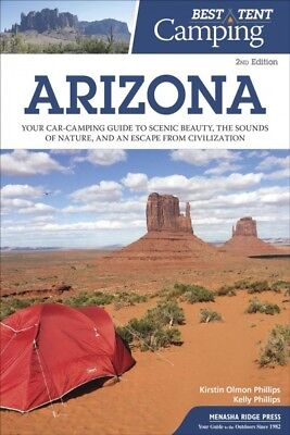 Best Tent Camping Arizona : Your Car-camping Guide to Scenic Beauty, the