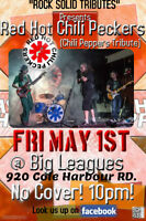 Chili Peppers Tribute @ Big Leagues Friday May 1st
