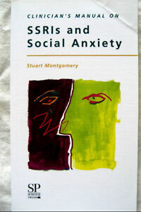 Clinician's Manual on Ssris and Social Anxiety London Ontario image 1