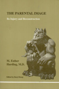 PARENTAL IMAGE: Its Injury & Reconstruction - JUNGIAN PSYCHOLOGY