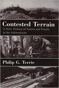 CONTESTED TERRAIN: Nature and People in the Adirondacks