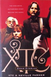XTC The Exclusive Authorized Story Behind The Music