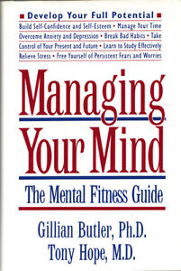 Managing Your Mind - The Mental Fitness Guide