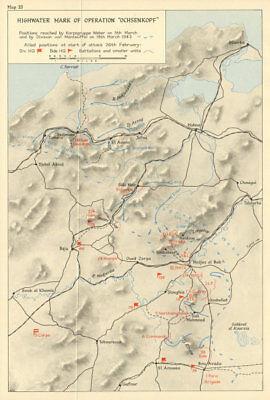 Operation Ochsenkopf highwater mark March 1943. Sidi Nsir. World War 2 1966 map
