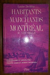 Habitants et marchands de Montréal au XVIIè siècle