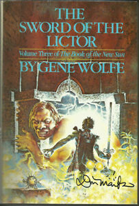 The Sword of the Lictor by Gene Wolfe (1982) BCE SIGNED