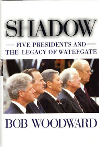 Shadow: Five Presidents & the Legacy of Watergate - Bob Woodward West Island Greater Montréal image 1