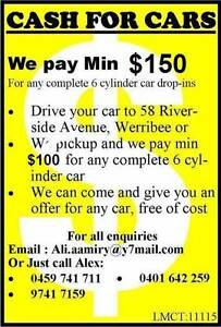 Wanted:Cash For Cars, Cars, Car Removal,Scrap metal . Werribee Wyndham Area Preview