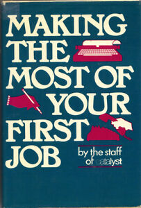 Making the Most of Your First Job