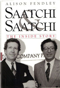 Saatchi & Saatchi - The Inside Story - Alison Fendley West Island Greater Montréal image 1