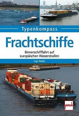 Frachtschiffe Binnenschiffahrt Geschichte Technik Modelle Daten Fakten Buch Book