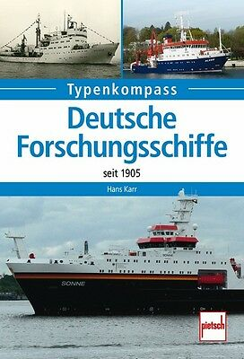 Deutsche Forschungsschiffe seit 1905 Typen Modelle Daten Fakten Buch Book NEU