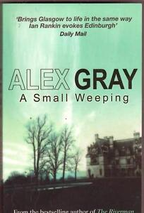 A SMALL WEEPING Alex Gray ~ 2005 Thriller Like New Perth Region Preview