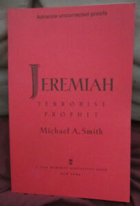 Jeremiah: Terrorist Prophet by Michael A. Smith (1997) TPB ARC