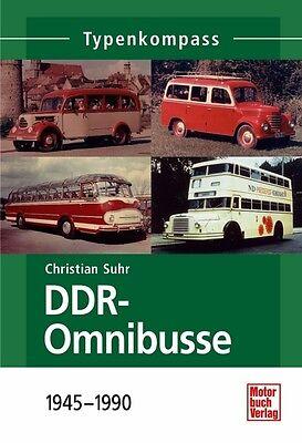 DDR-Omnibusse 1945-1990 Typen Modelle Daten Fakten Buch Typenkompass Geschichte