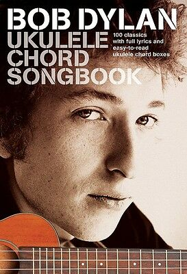 Bob Dylan Ukulele Chord Songbook Sheet Music Ukulele Book NEW 014047996