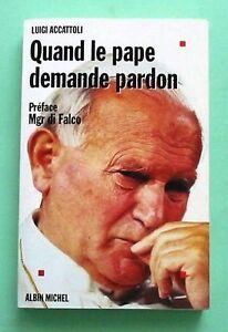 Quand le pape demande pardon