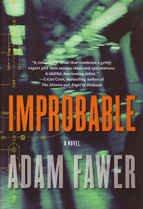 IMPROBABLE: A Novel by Adam Fawer