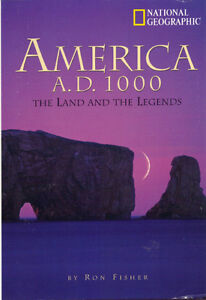 America AD 1000 - The Land & The Legend - Ron Fisher (NGS)