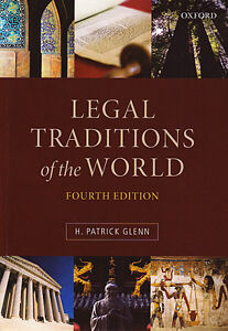 LEGAL TRADITIONS OF THE WORLD Talmudic, Islamic, Chthonic, Hindu