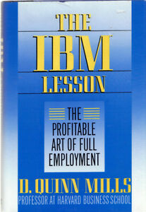 The IBM Lesson - D. Quinn Mills West Island Greater Montréal image 1