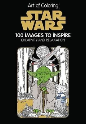 Art Therapy of Coloring Star Wars Adult Coloring Book 100 Images NEW