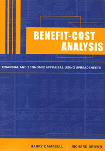 BENEFIT-COST ANALYSIS: Financial and Economic Appraisal