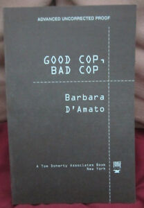 Good Cop, Bad Cop by Barbara D'Amato (1998) ARC TPB
