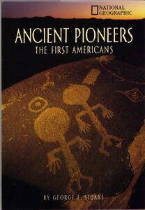 Ancient Pioneers - The First Americans - John E. Stuart (NGS) West Island Greater Montréal image 1