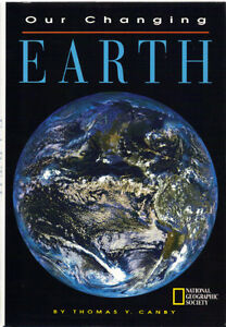 Our Changing Earth - Timothy Y. Canby (NGS)