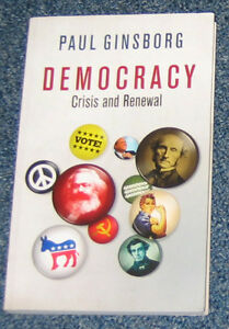 Democracy - Crisis and Renewal by Paul Ginsborg (new) Cambridge Kitchener Area image 1