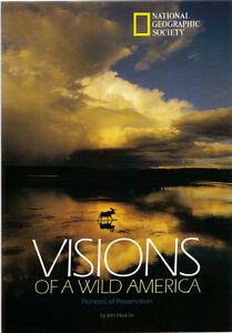 Visions of a Wild America - Kim Heacox (NGS) West Island Greater Montréal image 1