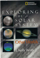 Exploring the Solar System - Other Worlds - J. Kelly Beatty