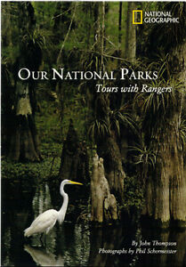 Our National Parks: Tours with Rangers - John Thompson (NGS)