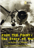 From the Front - The Story of War - Michael F. Sweeney (NGS)