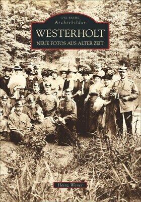 Westerholt Nordrhein Westfalen Stadt Geschichte Bildband Bilder Buch Fotos AK