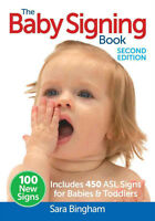 The Baby Signing Book Second Edition
