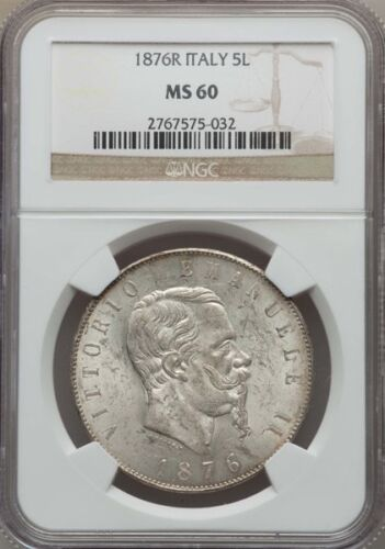 ITALY KINGDOM 1876-R  5 LIRE SILVER COIN, UNCIRCULATED, NGC CERTIFIED MS-60