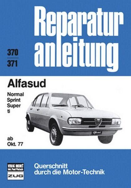 Alfasud ab Oktober 1977 Reparaturanleitung Reparatur-Handbuch Reparaturbuch Book