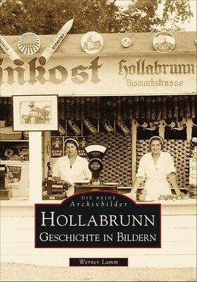 Hollabrunn Niederösterreich Stadt Geschichte Bildband Bilder Buch Archivbilder