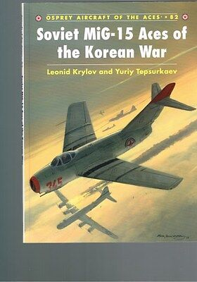 Soviet Mig-15 Aces of the Korean War by Leonid Krylov & Yuriy