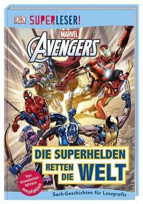SUPERLESER! MARVEL Avengers Die Superhelden retten die Welt (Die Avengers Superhelden)