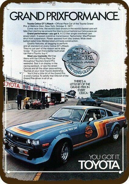 1977 TOYOTA CELICA GT PACE CAR GRAND PRIX WATKINS GLEN Vintage Look METAL SIGN