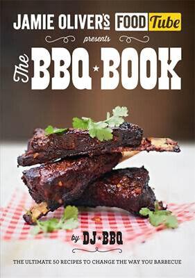 Jamie's Food Tube: The BBQ Book   DJ BBQ
