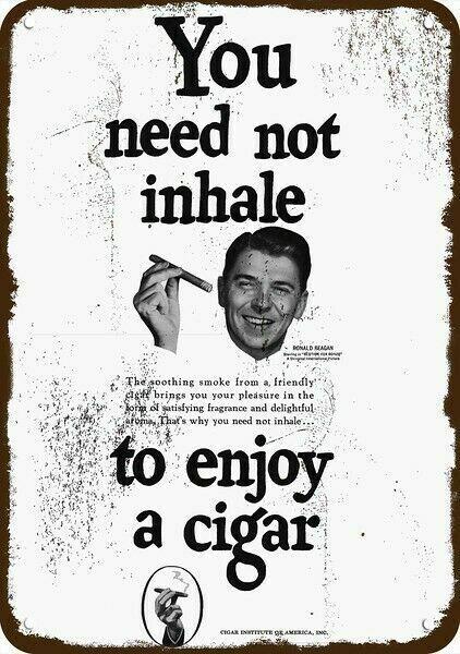 1951 PRESIDENT RONALD REAGAN & CIGAR Vintage Look DECORATIVE REPLICA METAL SIGN