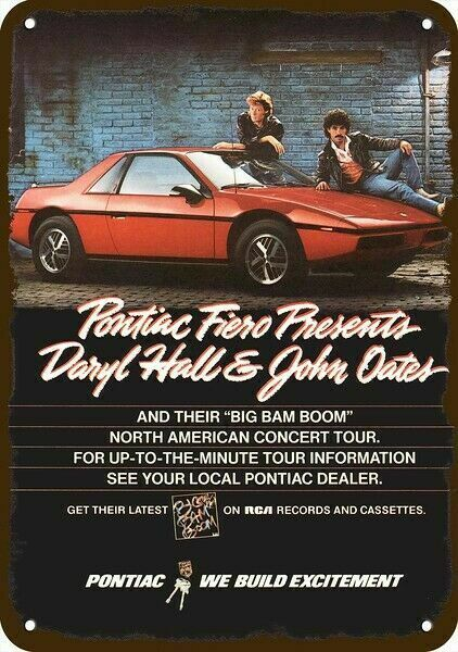 1984 HALL & OATES CONCERT TOUR & PONTIAC FIERO Vintage Look REPLICA METAL SIGN