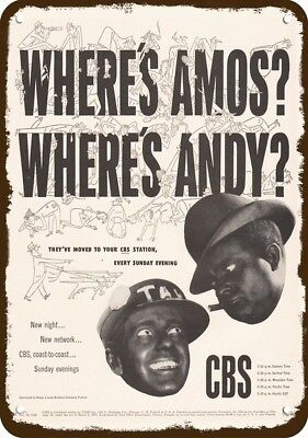 1948 AMOS 'N ANDY CBS TV SHOW Vintage Look REPLICA METAL SIGN - BLACK AMERICANA